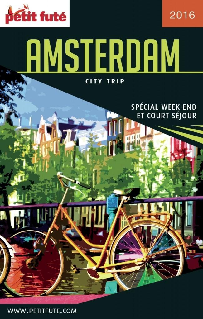 AMSTERDAM CITY TRIP 2016 - Petit Fute