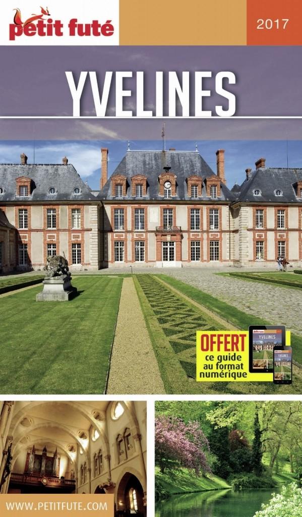 Guide touristique petit fut yvelines dition 2017 for Lieux touristiques yvelines