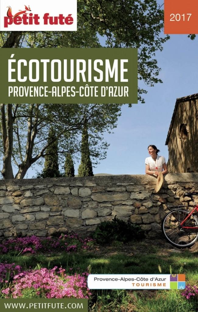 Ecotourisme Provence-Alpes-Côte d'Azur Petit futé 2017.