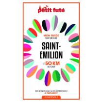 SAINT-EMILION ET 50 KM AUTOUR 2021 - Le guide numérique