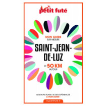 SAINT-JEAN-DE-LUZ ET 50 KM AUTOUR 2021 - Le guide numérique