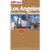 Los Angeles / Hollywood / Santa Monica 2015/2016 - Le guide numérique