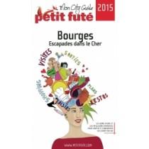 Bourges - Escapades dans le Cher 2015 - Le guide numérique