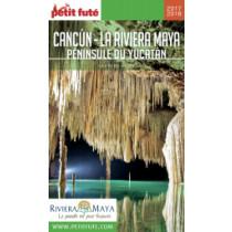 CANCÚN - LA RIVIERA MAYA / PÉNINSULE DU YUCATÁN 2017/2018 - Le guide numérique