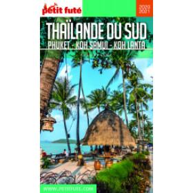 THAÏLANDE SUD 2020/2021 - Le guide numérique