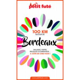 100 KM AUTOUR DE BORDEAUX 0 - Le guide numérique