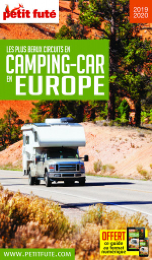 LES PLUS BEAUX CIRCUITS EN CAMPING-CAR EN EUROPE 2019/2020