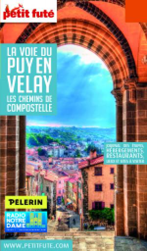 LA VOIE DU PUY EN VELAY 2019 - Le guide numérique