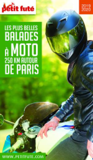 MOTO 250 KMS AUTOUR DE PARIS 2019/2020 - Le guide numérique