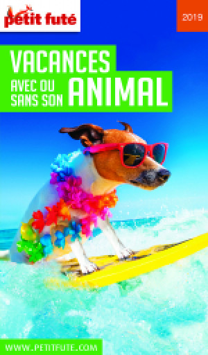 VACANCES AVEC OU SANS SON ANIMAL 2019 - Le guide numérique