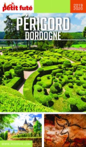 PÉRIGORD DORDOGNE 2019/2020 - Le guide numérique