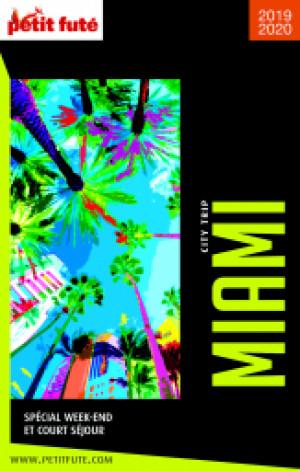 MIAMI CITY TRIP 2019/2020 - Le guide numérique
