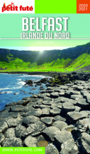 BELFAST - IRLANDE DU NORD 2020/2021 - Le guide numérique