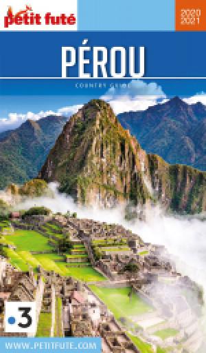 PÉROU 2020/2021 - Le guide numérique