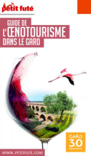 OENOTOURISME DANS LE GARD 2020/2021 - Le guide numérique
