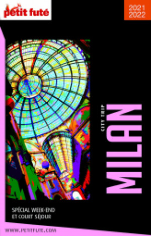 MILAN CITY TRIP 2021/2022 - Le guide numérique