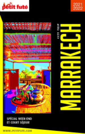 MARRAKECH CITY TRIP 2021/2022 - Le guide numérique