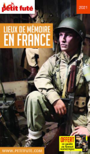 LIEUX DE MÉMOIRE EN FRANCE 2021