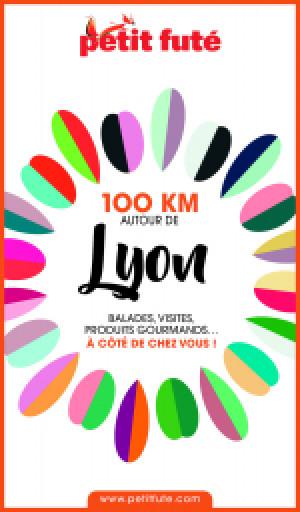 100 KM AUTOUR DE LYON 2020 - Le guide numérique