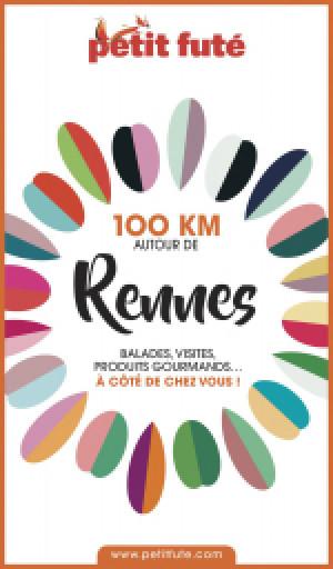 100 KM AUTOUR DE RENNES 2020 - Le guide numérique