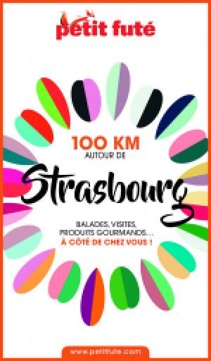 100 KM AUTOUR DE STRASBOURG 2020 - Le guide numérique