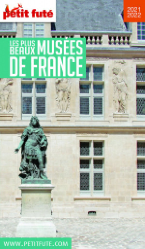 LES PLUS BEAUX MUSÉES 2021 - Le guide numérique