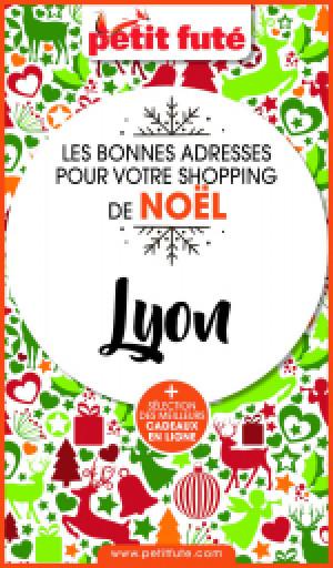 SHOPPING DE NOËL À LYON 2020 - Le guide numérique