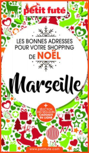 SHOPPING DE NOËL À MARSEILLE 2020 - Le guide numérique
