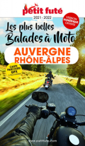 AUVERGNE-RHÔNE-ALPES À MOTO 2021/2022