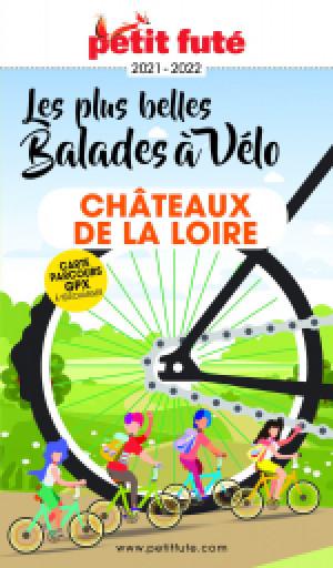 BALADES À VÉLO CHÂTEAUX DE LA LOIRE 2021/2022 - Le guide numérique