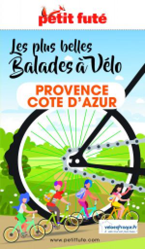 BALADES À VÉLO PROVENCE / COTE D'AZUR 2021/2022 - Le guide numérique