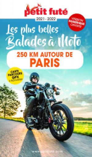 MOTO 250 KMS AUTOUR DE PARIS 2022