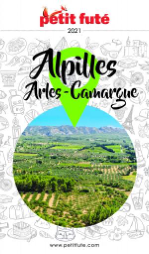 ALPILLES - CAMARGUE - ARLES 2021 - Le guide numérique