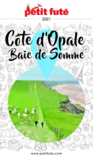 CÔTE D'OPALE / BAIE DE SOMME 2021 - Le guide numérique