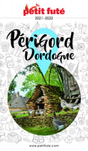 PÉRIGORD DORDOGNE 2021 - Le guide numérique