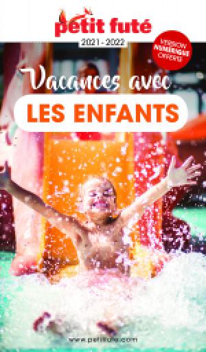 VACANCES AVEC LES ENFANTS 2021