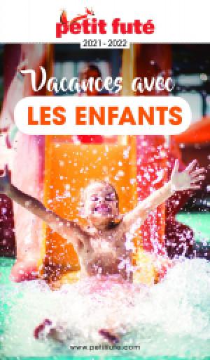 VACANCES AVEC LES ENFANTS 2021 - Le guide numérique