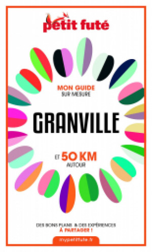 GRANVILLE ET 50 KM AUTOUR 2021 - Le guide numérique