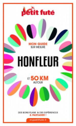 HONFLEUR ET 50 KM AUTOUR 2021 - Le guide numérique