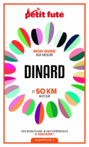 DINARD ET 50 KM AUTOUR 2021 - Le guide numérique