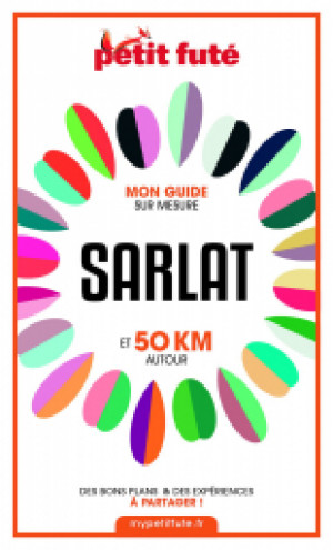SARLAT ET 50 KM AUTOUR 2021 - Le guide numérique