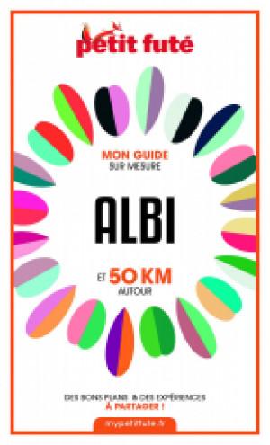 ALBI ET 50 KM AUTOUR 2021 - Le guide numérique