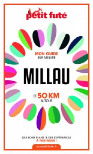 MILLAU ET 50 KM AUTOUR 2021 - Le guide numérique