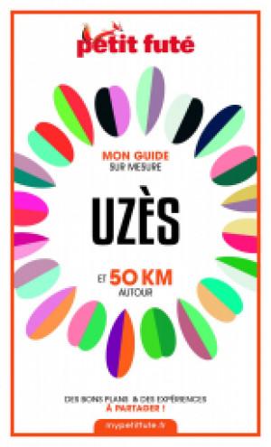 UZÈS ET 50 KM AUTOUR 2021 - Le guide numérique