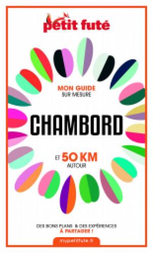 CHAMBORD ET 50 KM AUTOUR 2021 - Le guide numérique