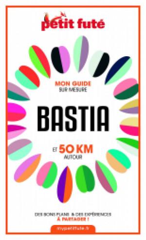 BASTIA ET 50 KM AUTOUR 2021 - Le guide numérique