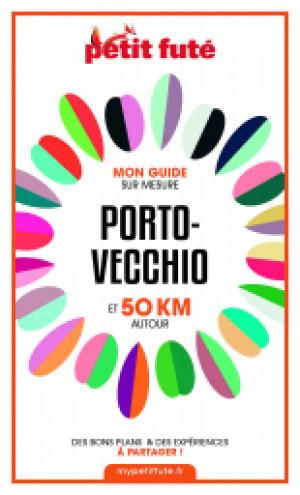 PORTO-VECCHIO ET 50 KM AUTOUR 2021 - Le guide numérique