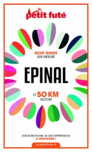 EPINAL ET 50 KM AUTOUR 2021 - Le guide numérique