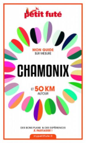 CHAMONIX ET 50 KM AUTOUR 2021 - Le guide numérique