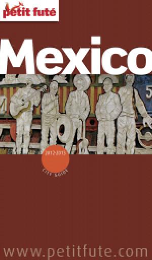 Mexico City 2012/2013 - Le guide numérique